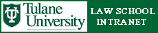 Tulane University School of Law Intranet