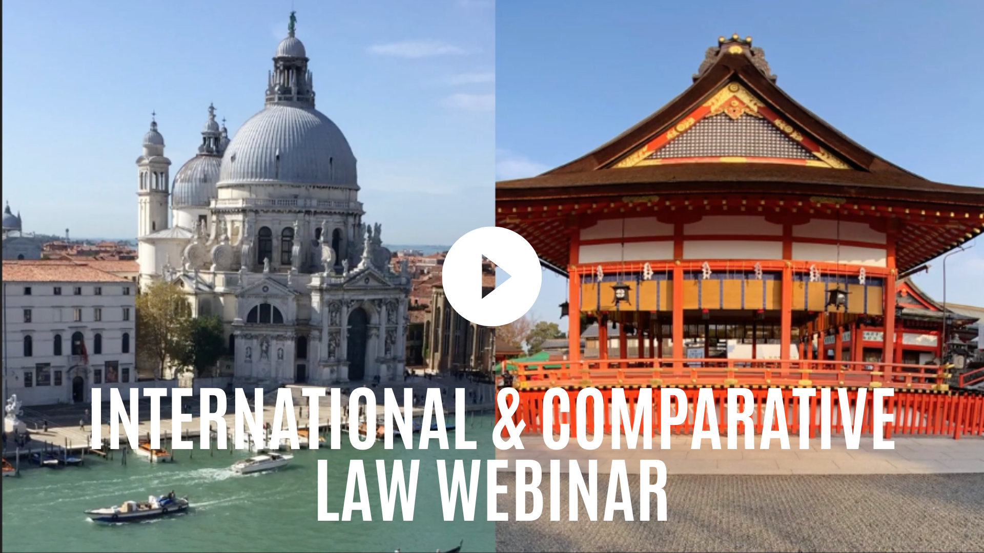 International and Comparative Law Webinar