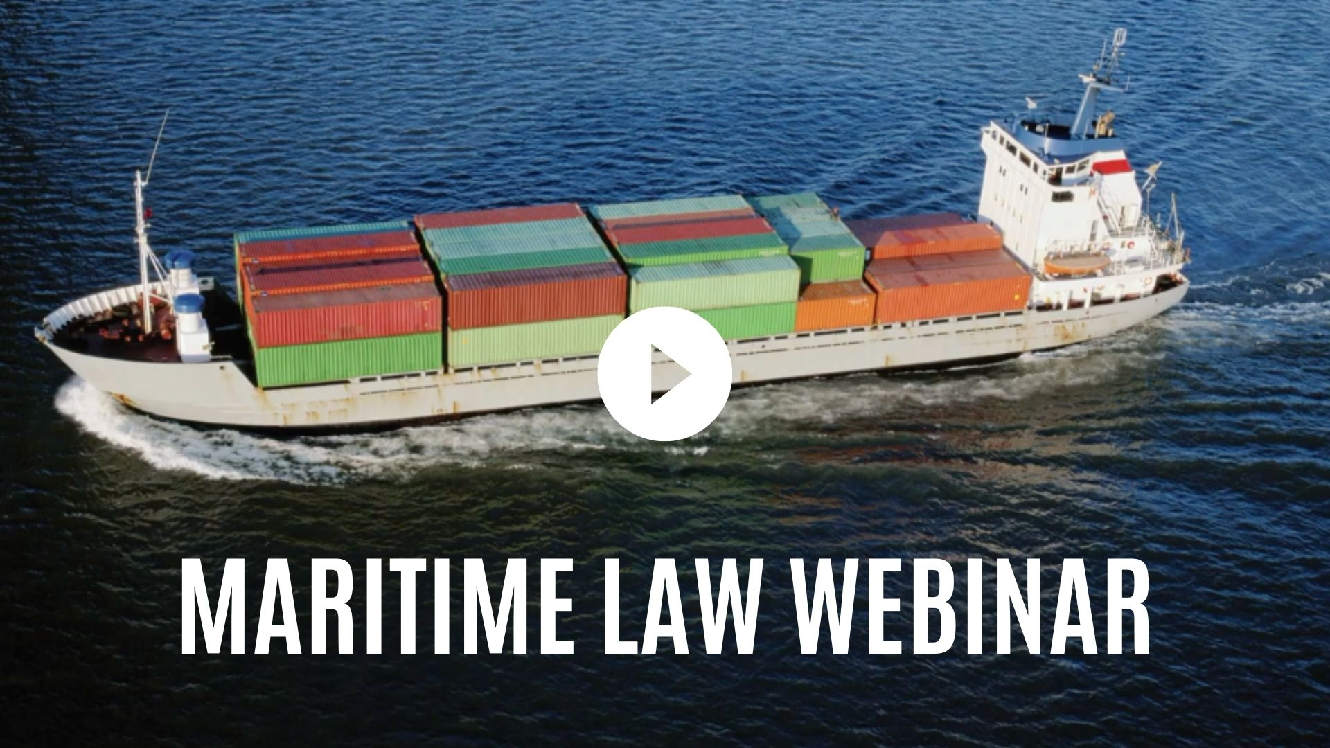 Admiralty and Maritime Law Webinar